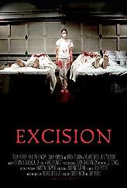 Excision(2008) Poster - Movie Forum, Cast, Reviews