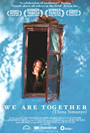 We Are Together (Thina Simunye)(2006) Poster - Movie Forum, Cast, Reviews