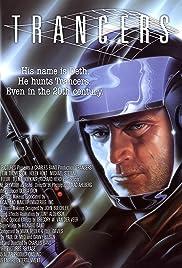 Trancers(1984) Poster - Movie Forum, Cast, Reviews