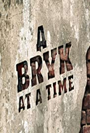 A Bryk at a Time Poster