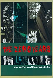 The Zero Years (2005) Poster - Movie Forum, Cast, Reviews