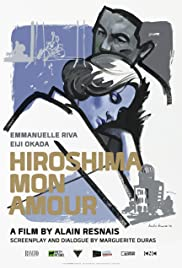 Hiroshima Mon Amour(1959) Poster - Movie Forum, Cast, Reviews