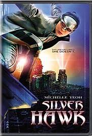 Silver Hawk (2004) In Hindi