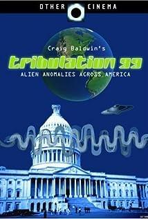Tribulation 99: Alien Anomalies Under America movie