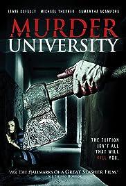 Murder University(2012) Poster - Movie Forum, Cast, Reviews