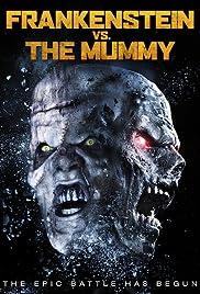 Frankenstein vs. The Mummy(2015) Poster - Movie Forum, Cast, Reviews