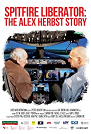 Spitfire Liberator: The Alex Herbst Story Poster