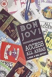 Bon Jovi: Access All Areas - A Rock & Roll Odyssey Poster