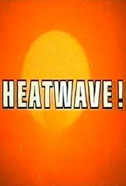 Heatwave! Poster