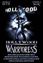 The Hollywood Warrioress