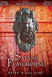 Satan's Playground (2006) Poster - Movie Forum, Cast, Reviews