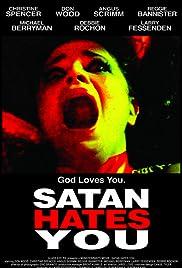 Satan Hates You Poster