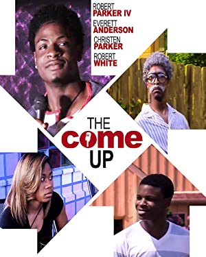 The Come Up (2017)