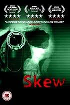 Skew (2011) Poster