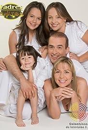 Padres e hijos Poster - TV Show Forum, Cast, Reviews