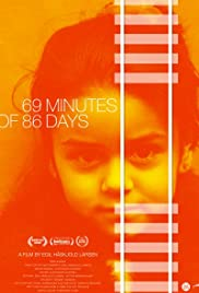 69 Minutes of 86 Days Poster