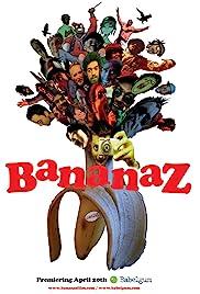 Bananaz(2008) Poster - Movie Forum, Cast, Reviews