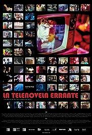 La Telenovela Errante Poster