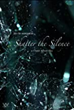 Primary image for Shatter the Silence