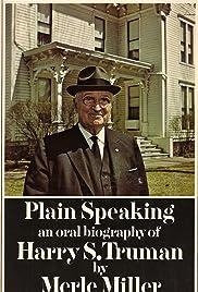 Harry S. Truman: Plain Speaking Poster
