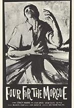 Four for the Morgue