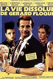 La vie dissolue de Gérard Floque Poster