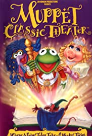 Muppet Classic Theater(1994) Poster - Movie Forum, Cast, Reviews