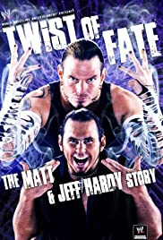 WWE: Twist of Fate - The Matt and Jeff Hardy Story Poster
