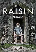 The Raisin