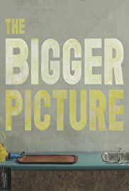 The Bigger Picture Poster