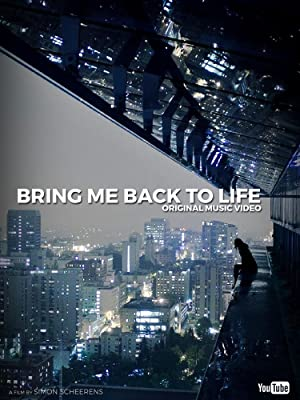 Bring Me Back to Life (2015)