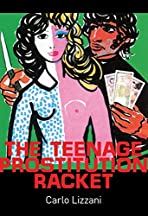 The Teenage Prostitution Racket