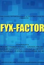 Fyx Factor