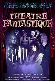 Theatre Fantastique Poster