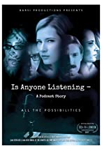 Primary image for Is Anyone Listening-A Podcast Story