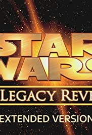 Star Wars: The Legacy Revealed(2007) Poster - Movie Forum, Cast, Reviews