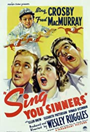 Sing, You Sinners(1938) Poster - Movie Forum, Cast, Reviews