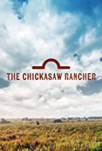 Primary image for The Chickasaw Rancher