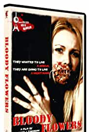 Bloody Flowers (2008)