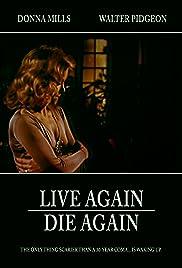 Live Again, Die Again Poster