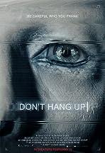 Don't Hang Up