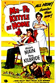 Ma and Pa Kettle at Home(1954) Poster - Movie Forum, Cast, Reviews