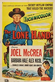 The Lone Hand(1953) Poster - Movie Forum, Cast, Reviews