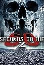 60 Seconds 2 Die: 60 Seconds to Die 2
