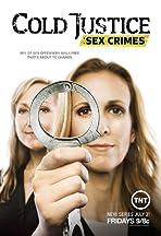 Cold Justice: Sex Crimes