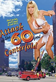 Attack of the 60 Foot Centerfold(1995) Poster - Movie Forum, Cast, Reviews