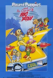 Pound Puppies and the Legend of Big Paw Poster