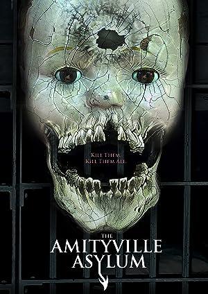 Movie The Amityville Asylum (2013)