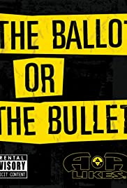 The Ballot or the Bullet Poster