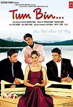 Tum Bin...: Love Will Find a Way